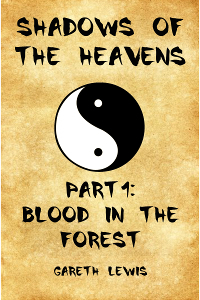 Blood in the Forest, Part 1 of Shadows of the Heavens Gareth  Lewis