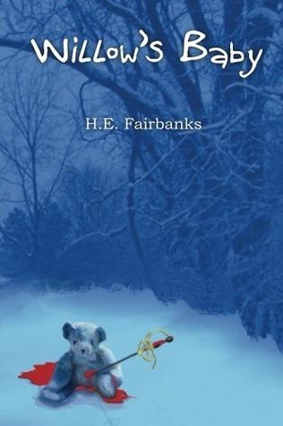 Willows Baby (Sterling Suspense #2) H.E. Fairbanks