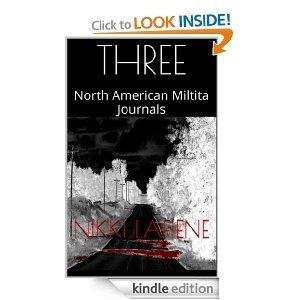 THREE (North American Militia Series 1  by  Nikki Lafiene