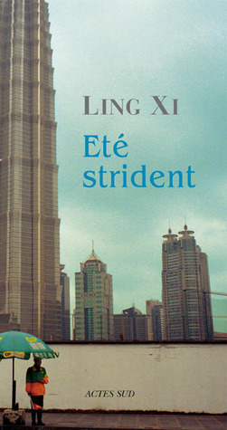Été strident Ling Xi