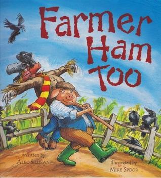 Farmer Ham Too  by  Alec Sillifant