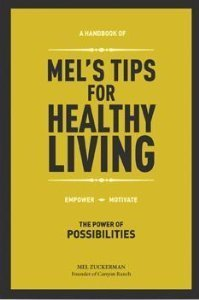 Mels Tips for Healthy Living  by  Mel Zuckerman