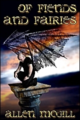 Of Fiends And Fairies Allen McGill