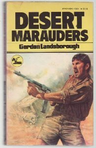 Desert Marauders (The Glasshouse Gang, #2)  by  Gordon Landsborough