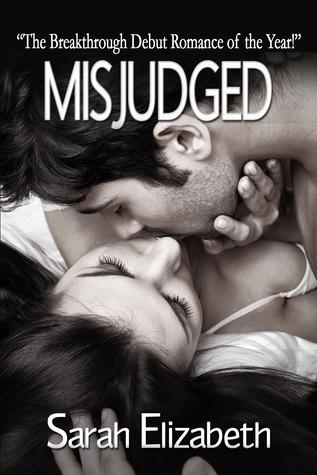 Misjudged (Misjudged, #1)  by  Sarah     Elizabeth