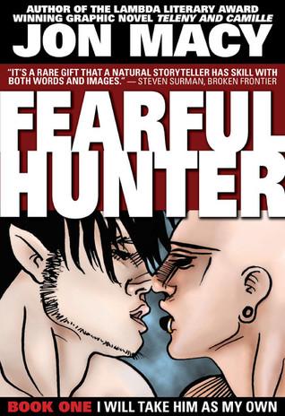Fearful Hunter #1  by  Jon Macy