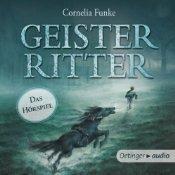 Geisterritter - Das Hörspiel Cornelia Funke