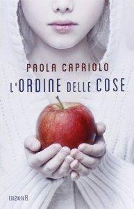 Lordine delle cose Paola Capriolo