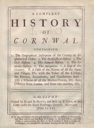 A Compleat History of Cornwal  by  Thomas Cox