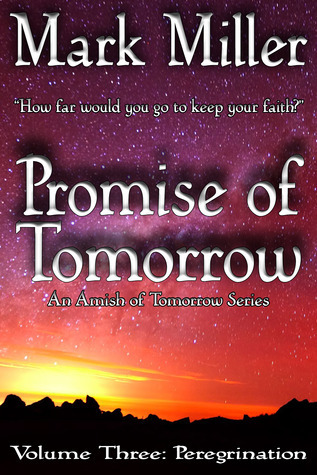 Peregrination (Promise of Tomorrow #3)  by  Mark  Miller