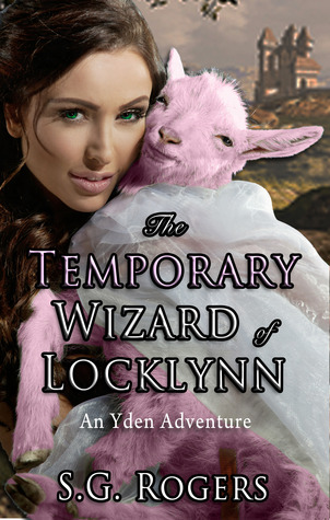 The Temporary Wizard of Locklynn  by  S.G. Rogers