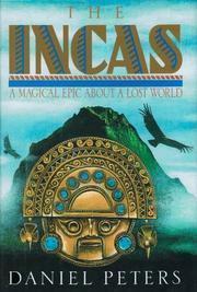 The Incas: A Novel Daniel J. Peters