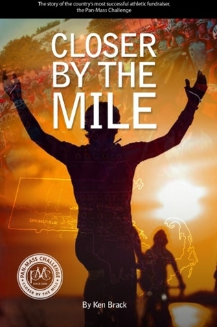 Closer By The Mile  by  Ken Brack