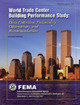 World Trade Center Building Performance Study: Data Collection, Preliminary Observations, and Recommendations  by  Therese McAllister