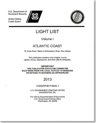 Light List, 2013, V. 1, Atlantic Coast, St. Croix River, Maine to Shrewsbury River, New Jersey U.S. Coast Guard
