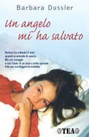 Un angelo mi ha salvato Barbara Dussler