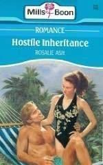 Hostile Inheritance  by  Rosalie Ash