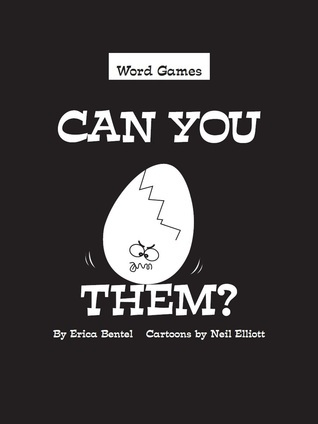 Can You Crack Them?  by  Erica Bentel