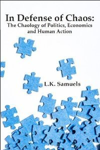 In Defense of Chaos  by  L.K. Samuels