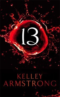 Thirteen (Women of the Otherworld #13)  by  Kelley Armstrong