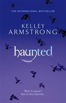 Haunted (Women of the Otherworld #5)  by  Kelley Armstrong