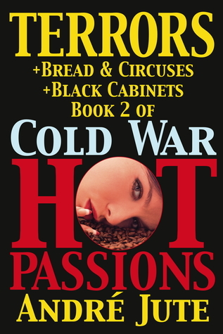 Terrors (Cold War, Hot Passions, #2) Andre Jute