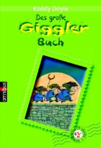 Das große Giggler-Buch  by  Roddy Doyle