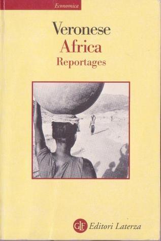 Africa. Reportages Bruno Veronese