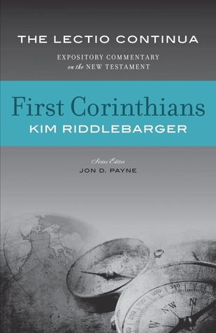 First Corinthians  by  Kim Riddlebarger