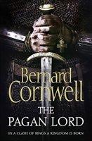 The Pagan Lord (The Saxon Stories, #7) Bernard Cornwell