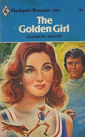The Golden Girl  by  Elizabeth Ashton