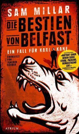 Die Bestien von Belfast ( Karl Kane, #1) Sam Millar