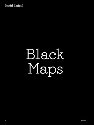 Black Maps: American Landscape and the Apocalyptic Sublime  by  David Maisel