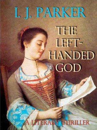 The Left-Handed God  by  I.J. Parker