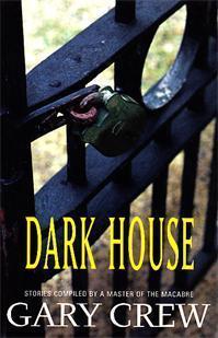 Dark House Gary Crew