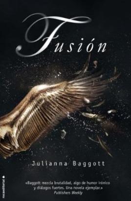Fusión (Pure, #2)  by  Julianna Baggott