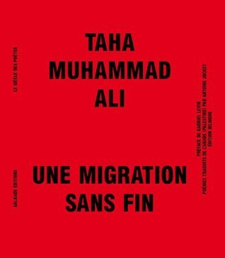 Une migration sans fin Taha Muhammad Ali