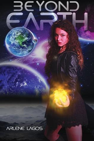 Beyond Earth (Beyond Earth #1) Arlene Lagos