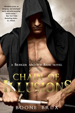Chain of Illusions (Bringer and the Bane, #3) Boone Brux