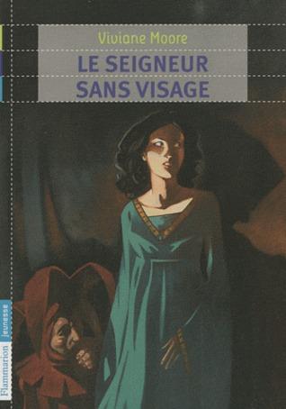 Le seigneur sans visage Viviane Moore
