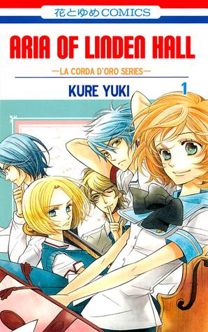 Linden Hall no Aria (Linden Hall no Aria #1)  by  Yuki Kure