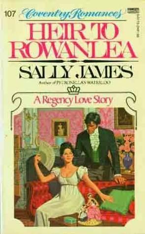 Heir to Rowanlea  by  Sally James