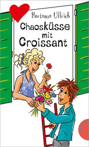 Chaosküsse mit Croissant (Jojo #15)  by  Hortense Ullrich