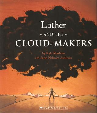 Luther and the Cloud-Makers  by  Kyle Mewburn