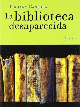 La biblioteca desaparecida Luciano Canfora