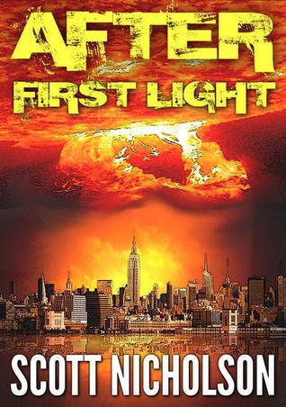 After: First Light (After, #0.5) Scott Nicholson