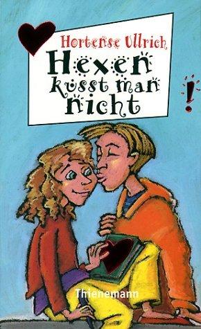 Hexen küsst man nicht (Jojo #1) Hortense Ullrich