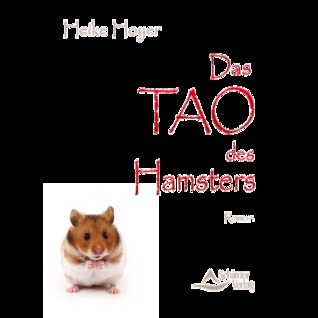 Das TAO des Hamsters  by  Heike Hoyer