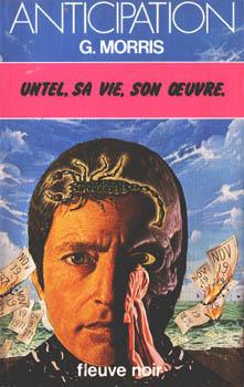 Untel, sa vie, son oeuvre  by  G. Morris