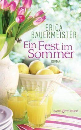 Ein Fest im Sommer  by  Erica Bauermeister
